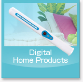 Digital Home Products